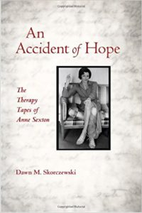 An Accident of Hope – therapy tapes of Anne Sexton