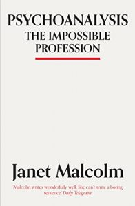 Psychoanalysis: The Impossible Profession